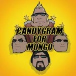 Johnny Dwinell Candygram For Mongo