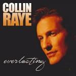 Collin Raye Everlasting