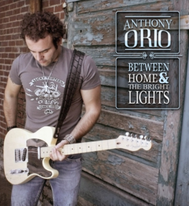 Anthony-Orio-Between Home and the Bright Lights