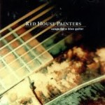 Cover Songs Red House Painters image