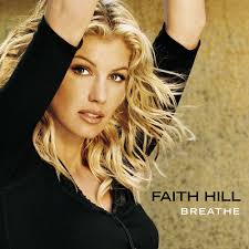 Songwriter Faith Hill Breathe image
