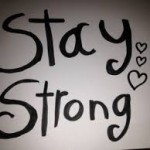 Give Up Stay Strong