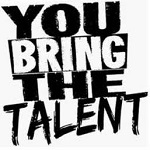 Give Up You Bring The Talent 2