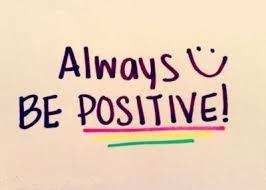 Creativity Always be positive