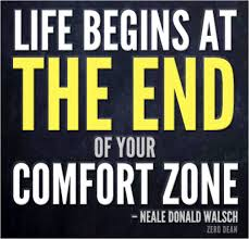 Uncomfortable Life Begins at the End of Your Comfort Zone