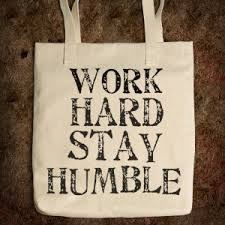 in tune work hard stay humble