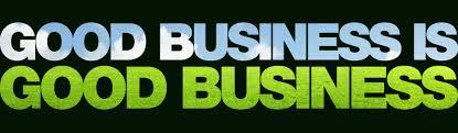 Business Good business is good business