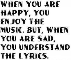 Music When You Are Happy