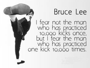 Practice Bruce Lee quote