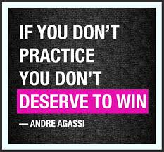 Practice You Don't Deserve To Win