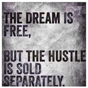 Mistake Dream is Free Hustle