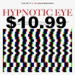 Wrong Marketing Hypnotic Eye Tom Petty MEME