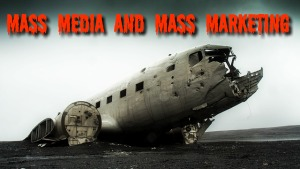 Permission Marketing Mass Media Dead Airplane MEME