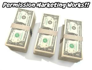 Permission Marketing Money Works