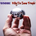 Self Awareness Steel Ball Reflection FEATURE