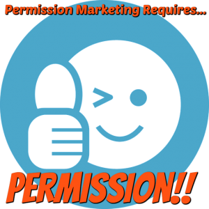 Obnoxious Marketing Permission