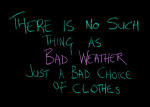 habit-choices-bad-weather-quote